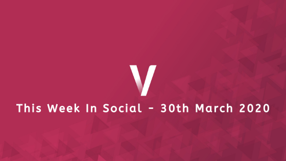 This Week In Social 30th March