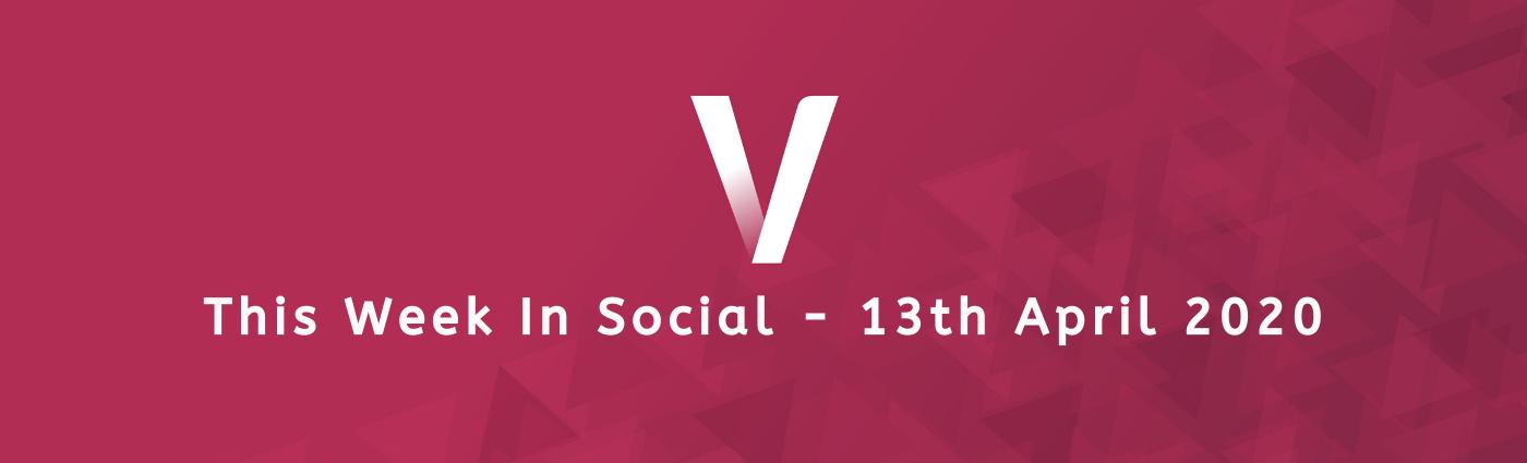 This Week In Social 13th April