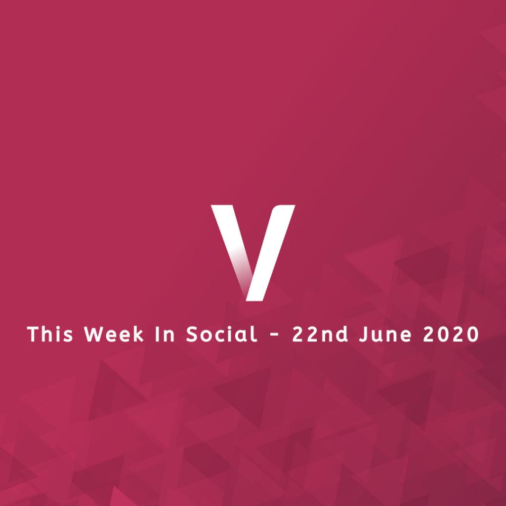 This Week In Social 22nd June