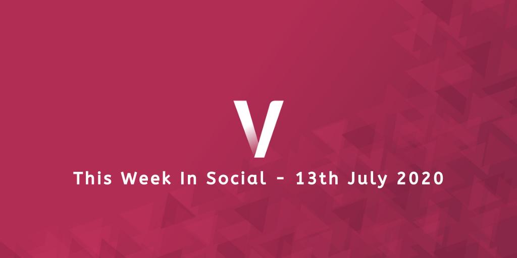 This Week In Social 13th July