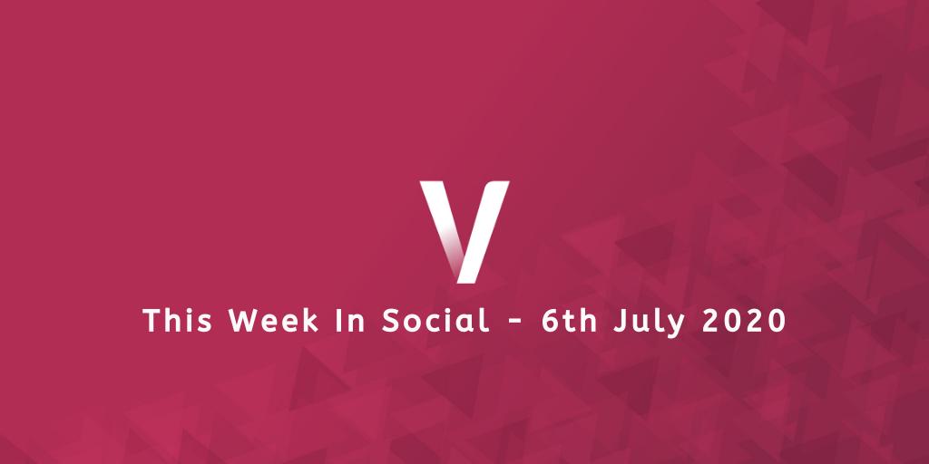 This Week In Social 6th July