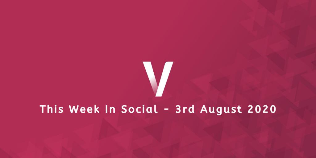 This Week In Social 3rd August