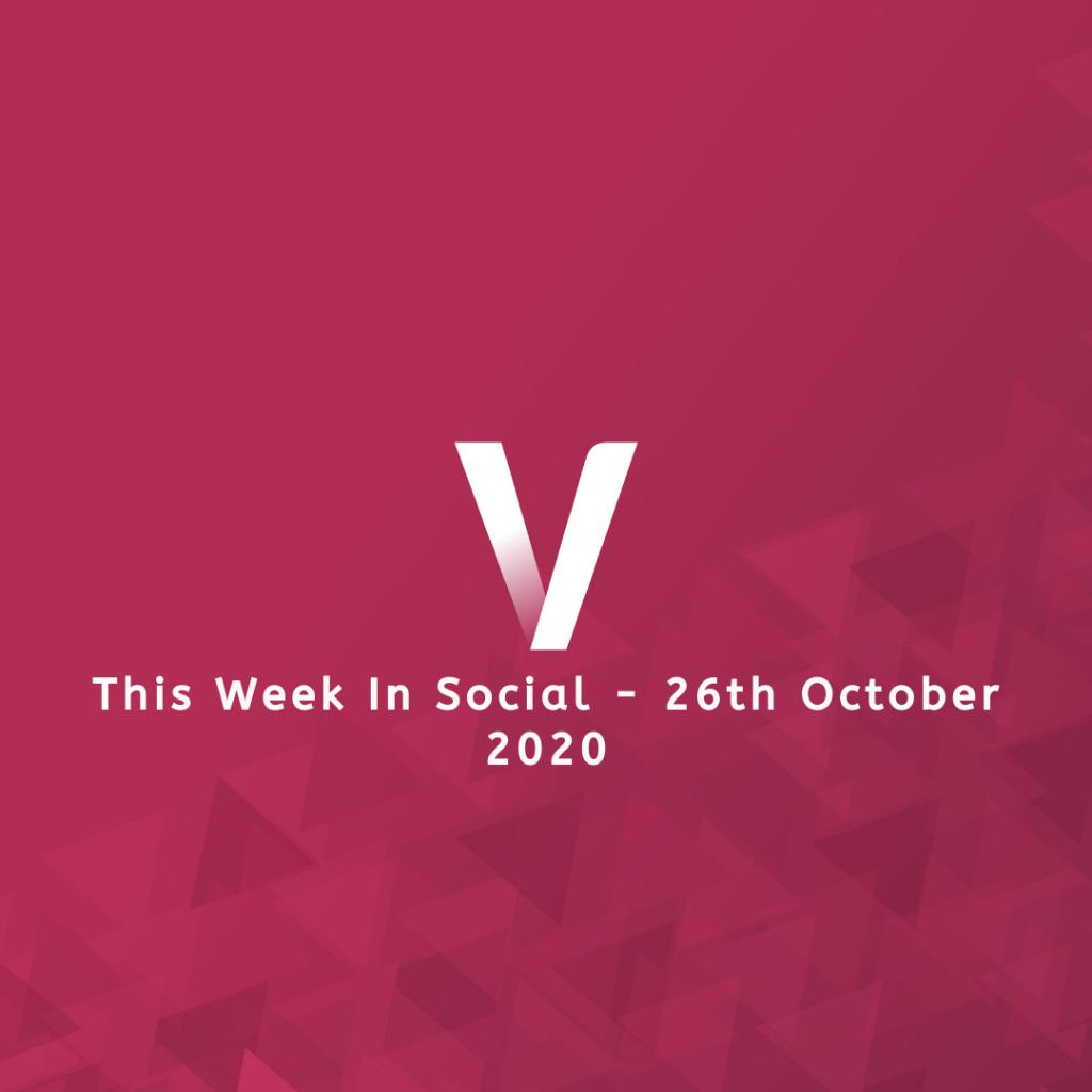 This Week In Social 26th October