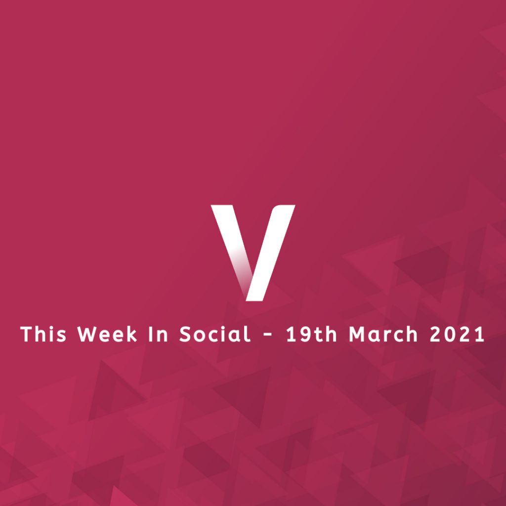 This Week In Social 19th March